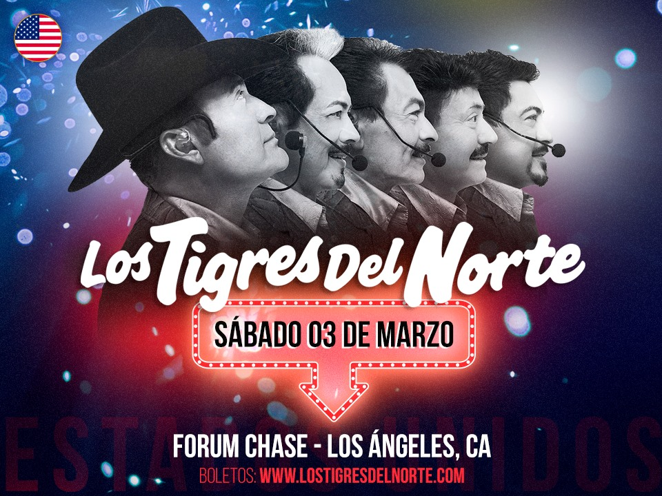 Los Tigres del Norte – The Forum